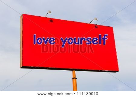 Love yourself: the inscription in English