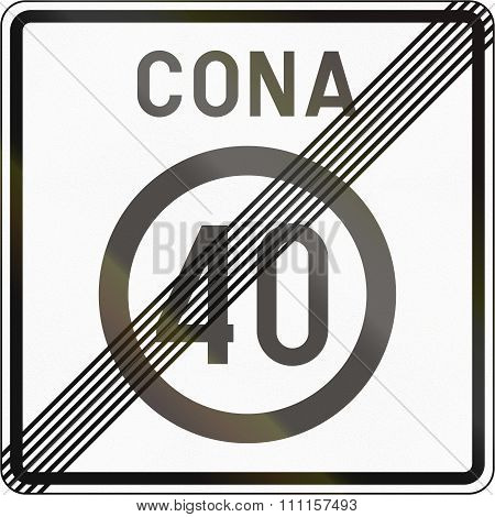 Slovenian Road Sign - End Speed Limit Zone. Cona Means Zone