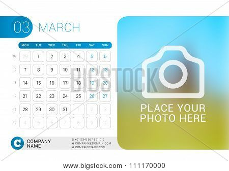 Desk Calendar For 2016 Year. March. Vector Design Print Template With Place For Photo, Logo And Cont