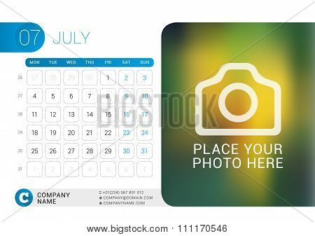 Desk Calendar For 2016 Year. July. Vector Design Print Template With Place For Photo, Logo And Conta
