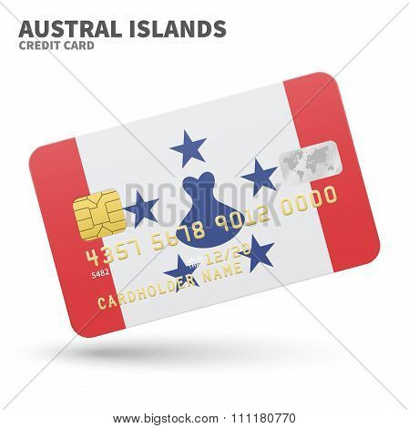 Credit card with Austral Islands flag background for bank, presentations and business. Isolated on w