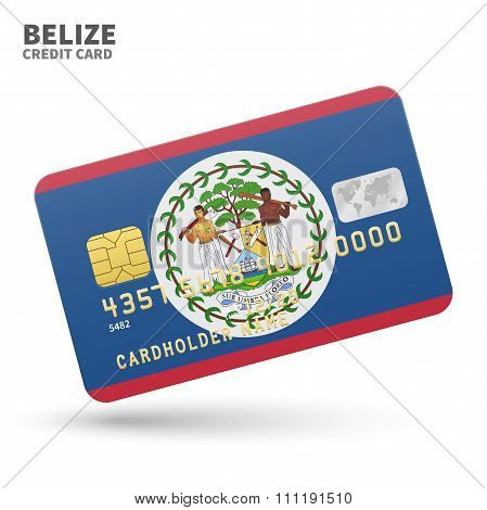 Credit card with Belize flag background for bank, presentations and business. Isolated on white