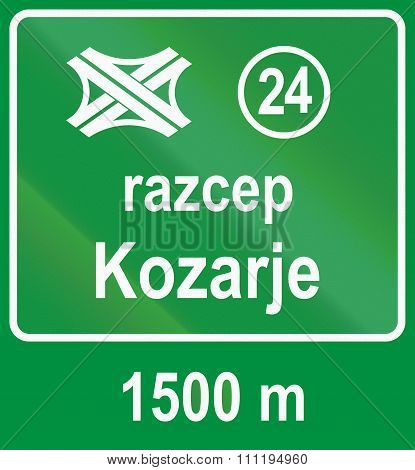Slovenian Road Sign - Motorway Interchange Sign