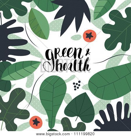The lettering Green & health placed among leaves