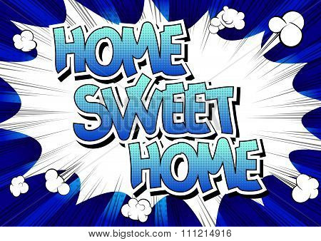 Home Sweet Home - Comic book style word