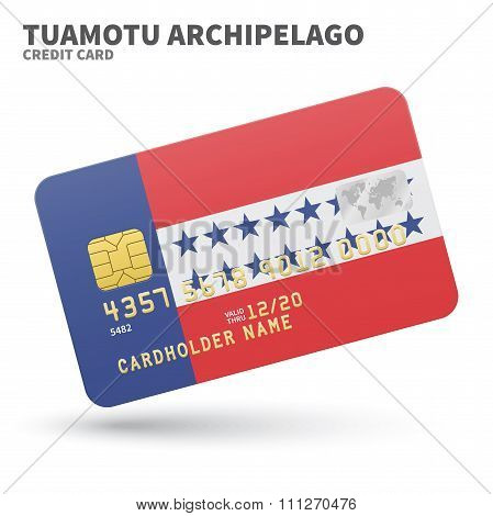 Credit card with Tuamotu Archipelago flag background for bank, presentations and business. Isolated