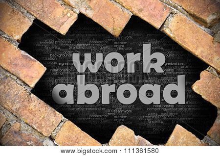 Hole In The Brick Wall With Word Work Abroad