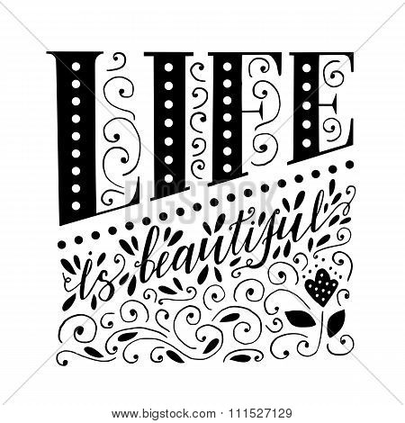 Life Is Beautiful - Lettering Design