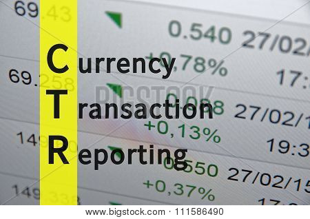 Currency Transaction Reporting