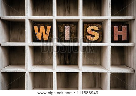 Wish Concept Wooden Letterpress Type In Drawer