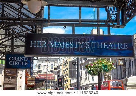 Outside View Of Her Majesty Theatre,   London, Uk.