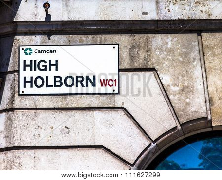 Street Sign Of High Holborn In Central London, United Kingdom