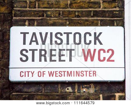 Tavistock Street Sign  In City Of Westminster At Central London, United Kingdom