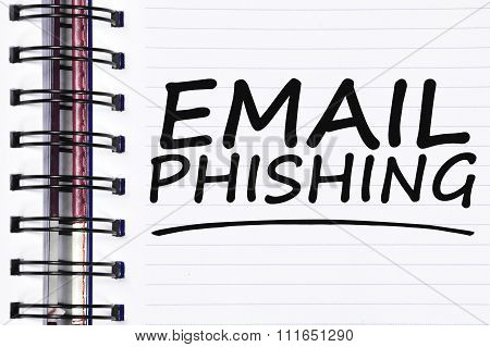 Email Phishing Words On Spring White Note Book
