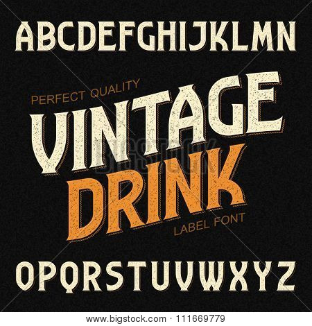 Vintage drink label font. Ideal for any design in vintage style. Vector.
