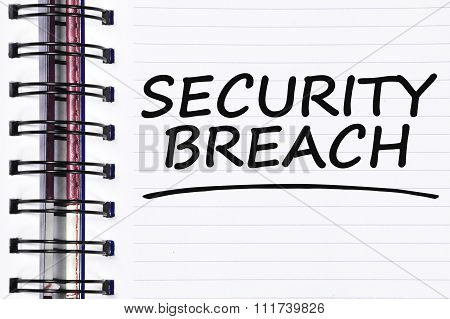 Security Breach Words On Spring White Note Book