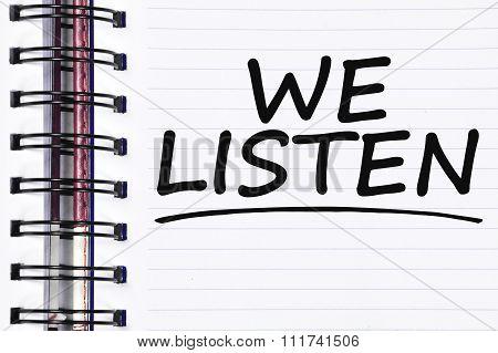 We Listen Words On Spring White Note Book