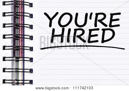 You're Hired Words On Spring Note Book
