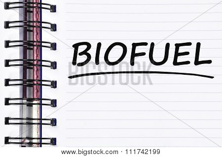 Biofuel Words On Spring Note Book