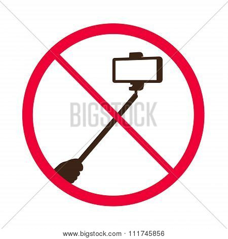 No selfie sticks. Do not use monopod selfie prohibited sign