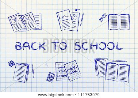 Books And Notes With Text Back To School