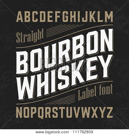 Bourbon whiskey label font with sample design. Ideal for any design in vintage style. Vector.