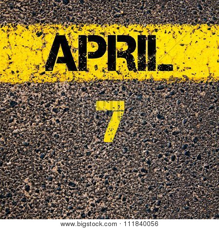 7 April Calendar Day Over Road Marking Yellow Paint Line