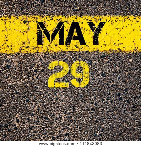 29 May Calendar Day Over Road Marking Yellow Paint Line