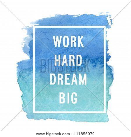 Motivation Poster Work Hard Dream Big