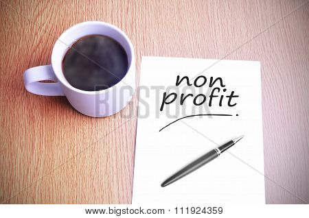 Coffee On The Table With Note Writing Non Profit
