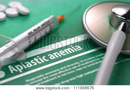Aplastic anemia. Medical Concept on Green Background.