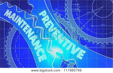 Preventive Maintenance Concept. Blueprint of Gears.