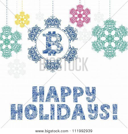 New Year Card With Symbol Bitcoin, Christmas Decorations Snowflakes And Decorative Letters Happy Hol