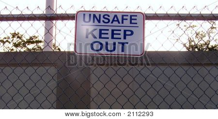 Stadium UNSAFE - KEEP OUT Sign