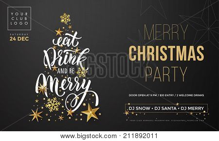 christmas eat drink and be merry party invitation poster template vector golden christmas tree and new year gold glitter snowflakes decoration on premium