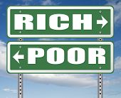 rich or poor take financial risk live in wealth good or bad luck and change fortune wealthy or pover poster