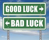 change of luck good or bad, unlucky misfortune or good fortune road sign arrow 3D, illustration poster