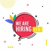 Banner Inscription We Are Hiring Now Cartoon. Decorations From Dots Lines And Leaves, Message On Pin poster