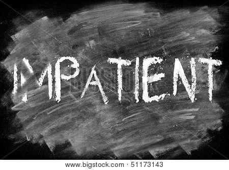 Patient Or Not Impatient