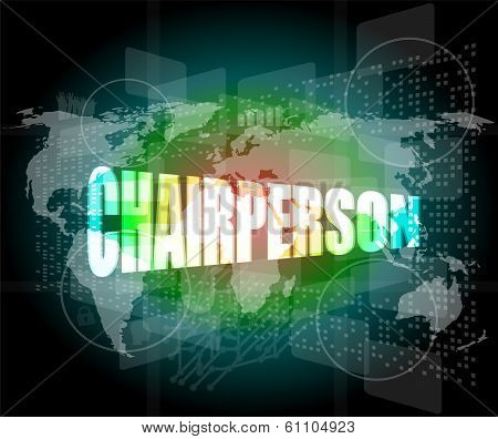 Business Concept: Word Chairperson On Digital Touch Screen
