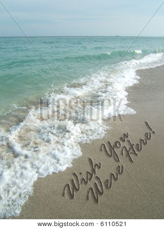 Wish you were here beach