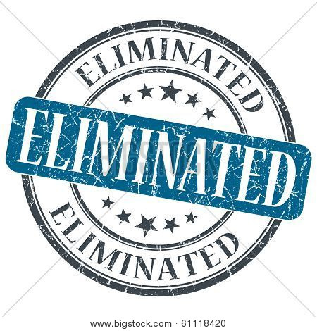 Eliminated Blue Grunge Round Stamp On White Background