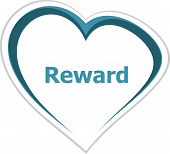 Marketing Concept, Reward Word On Love Heart