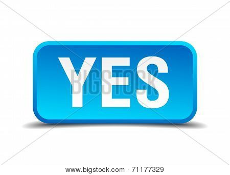 Yes Blue 3D Realistic Square Isolated Button