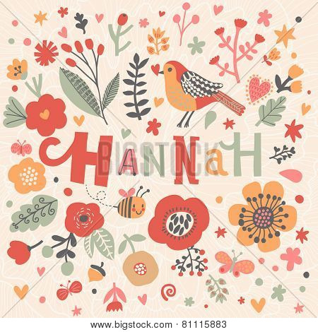 Bright card with beautiful name Hannah in poppy flowers, bees and butterflies. Awesome female name design in bright colors. Tremendous vector background for fabulous designs