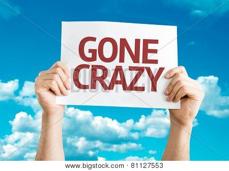 Gone Crazy sign with sky background