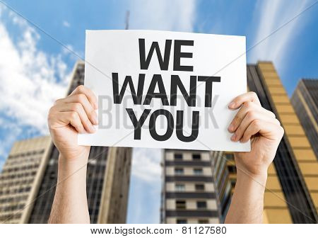 We Want You card with a urban background