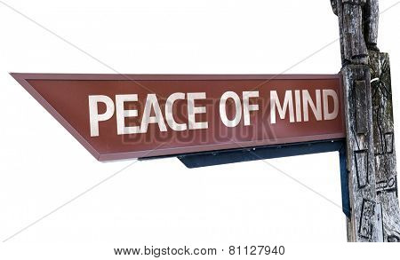 Peace of Mind wooden sign isolated on white background