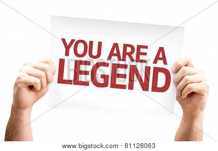 You are a Legend card isolated on white background