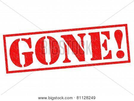 Gone!